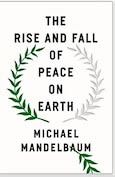 Book Excerpt: The Rise and Fall of Peace on Earth