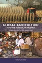 Reviewing Global Agriculture and the American Farmer: Opportunities for U.S. Leadership
